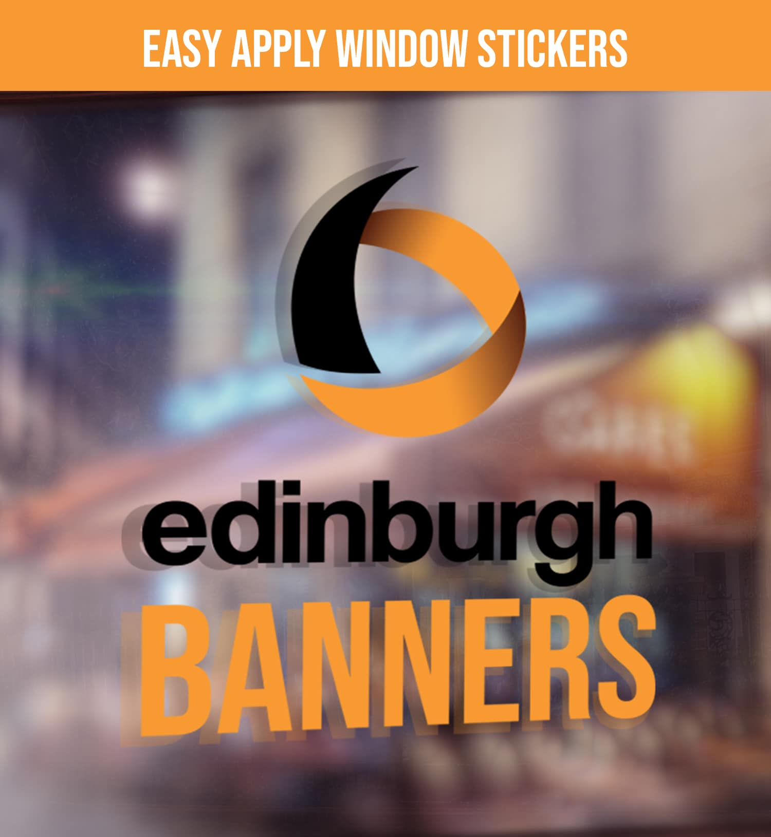 Edinburgh Banners Window Stickers
